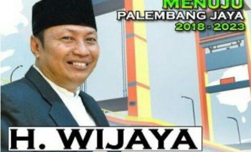 H. Wijaya Hanya Butuh 18 Bulan Benahi Kota Palembang