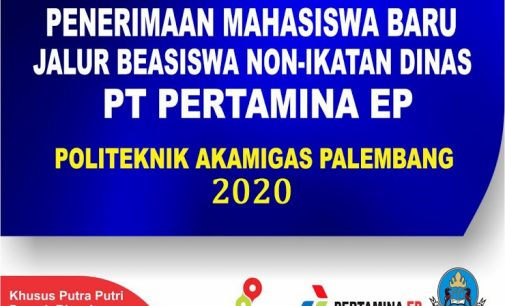 Pertamina EP Asset 2 Buka Pendaftaran Beasiswa Non Ikatan Dinas Angkatan Ke – 7